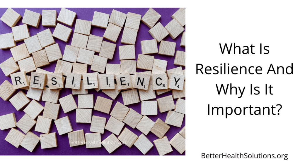 what is resilience and why is it important